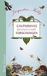 Calpurnias faszinierende Forschungen (Reihe Hanser)