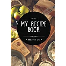 My Recipe Book: Blank Cookbook, 100 Pages, Black, 6x9 inches (Create Your Own Cookbook)