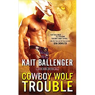 Cowboy Wolf Trouble (Seven Range Shifters)