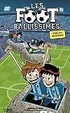 Les Footballissimes - Tome 9 - Gare aux météorites (Aventure)