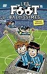 Les Footballissimes, tome 9 : Gare aux météorites par Santiago