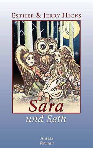 Sara und Seth: Roman