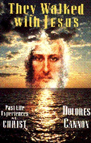 They Walked with Jesus by Dolores Cannon (1996-01-02)