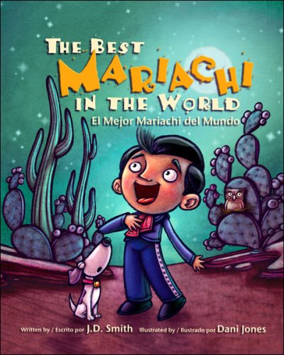 The Best Mariachi in the World por J. D. Smith