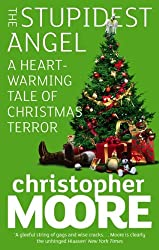 The Stupidest Angel: A Heartwarming Tale of Christmas Terror (Pine Cove Series Book 3)