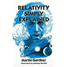 Relativity Simply Explained (Dover Classics of Science & Mathematics)