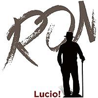 Lucio!
