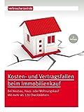 Kosten- und Vertragsfallen beim Immobilienkauf: Bei Neubau