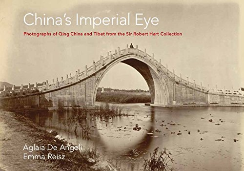 China's Imperial Eye: Photographs of Qing China and Tibet from the Sir Robert Hart Collection, Queen's University Belfast (Robert Hart Project working papers, no. 1)