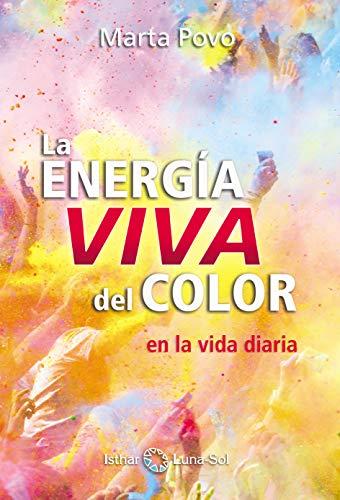 La Energía Viva Del Color eBook: MARTA POVO AUDENIS: Amazon.es ...