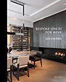 Bespoke spaces for wine - caves a vin privees