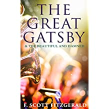 The Great Gatsby & The Beautiful and Damned (English Edition)