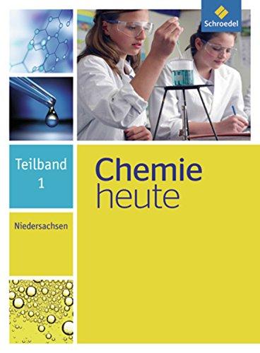 Chemie heute SI - Ausgabe 2013 für Niedersachsen: Teilband 1