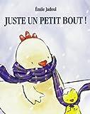 Juste un petit bout / Emile Jadoul | Jadoul, Emile. Auteur