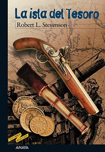 La isla del Tesoro (Clásicos - Tus Libros-Selección) por Robert Louis Stevenson