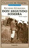 Don Segundo Sombra par Guiraldes