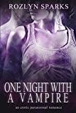 One Night With A Vampire: Vampire Romance with Bite (Immortal Love Stories Book 2) (English Edition)