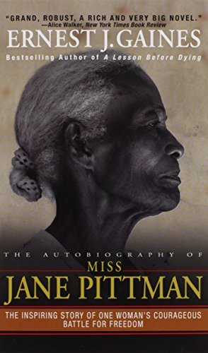 The Autobiography of Miss Jane Pittman by Ernest J. Gaines (1982-08-01)
