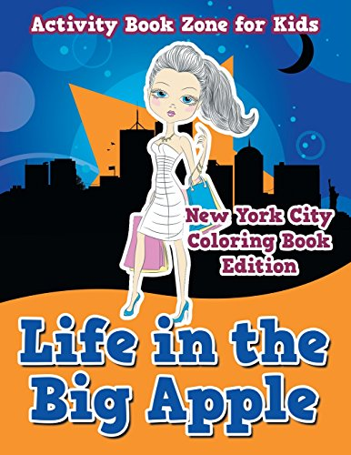 Life in the Big Apple: New York City Coloring Book Edition