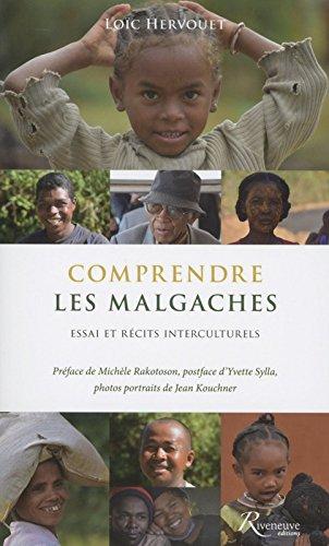 Comprendre les Malgaches - Essai et récits interculturels