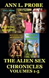 The Alien Sex Chronicles Volumes 1-5