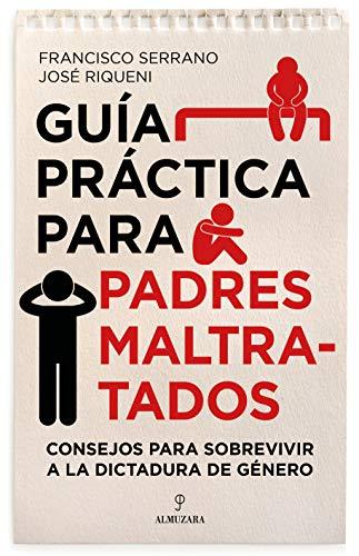 Guía práctica para padres maltratados (Desarrollo personal) eBook ...