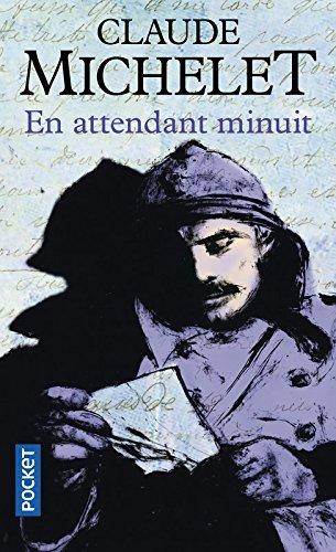 Descargar Libro En attendant minuit de Claude Michelet