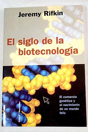 El siglo de la biotecnología por Jeremy Rifkin