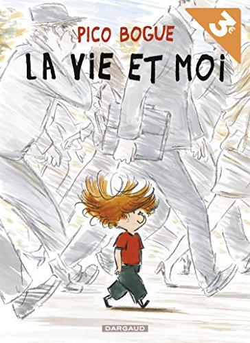 Pico Bogue, Tome 1 : La vie et moi : Opération été 2018 par Dominique Roques