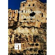 Der Erbe von Tharon Teil 2 (Die weiße Stadt)