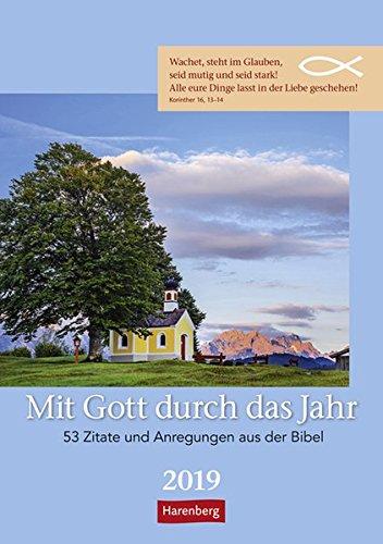 Mit Gott durch das Jahr - Kalender 2019: 53 Zitate und Anregungen aus der Bibel