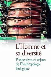 L'homme et sa diversité: Perspectives en enjeux de l'anthropologie biologique