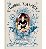 [(The Vintage Tea Party Book)] [Author: Angel Adoree] published on (February, 2012)