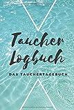 Taucher Logbuch Das Tauchertagebuch: Tauchlogbuch | Logbook Logbuch A5 für Taucher