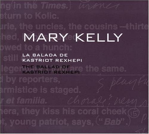 Mary Kelly: The Ballad of Kastriot Rexhepi