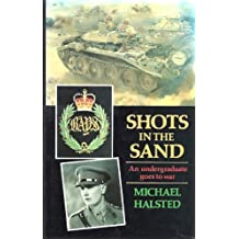 Shots in the Sand: A Diary of the Desert War