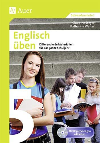 Englisch üben Klasse 5: Differenzierte Materialien für das ganze Schuljahr (XY üben)
