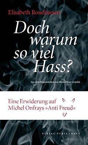 Warum so viel Hass?: Eine Erwiderung auf Michel Onfrays