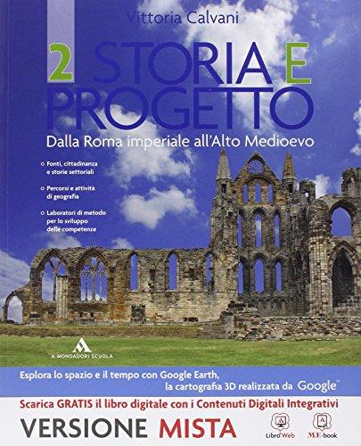 Storia e progetto. Per gli Ist. professionali. Con e-book. Con espansione online: 2