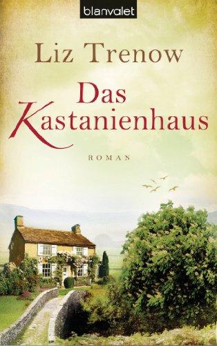 Buchseite und Rezensionen zu 'Das Kastanienhaus: Roman' von Liz Trenow
