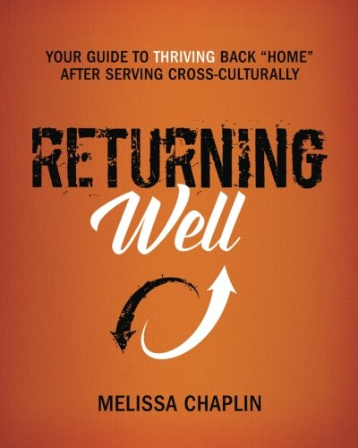 Returning Well: Your Guide to Thriving Back