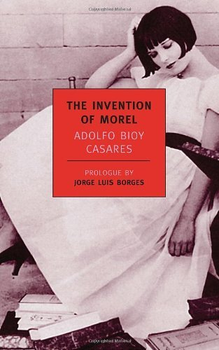 By Adolfo Bioy Casares - The Invention Of Morel (New York Review Books Classics)