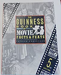 Guinness Book of Movie Facts (GUINNESS BOOK OF MOVIE FACTS AND FEATS)