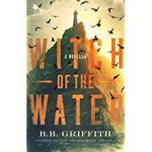 Witch of the Water: A Novella