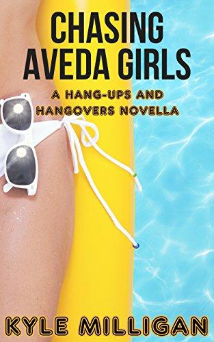 chasing-aveda-girls-a-hang-ups-and-hangovers-novella-english-edition