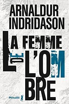 La Femme de l'ombre (Bibliotheque nordique)