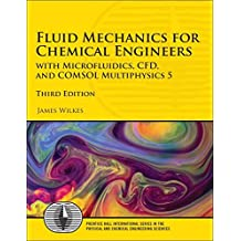 Fluid Mechanics for Chemical Engineers (Prentice Hall International Series in the Physical and Chemi)