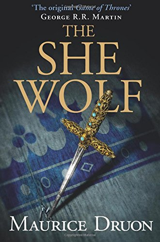The She-Wolf (The Accursed Kings, Book 5) por AA. VV.