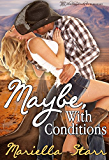 Maybe, With Conditions (English Edition)