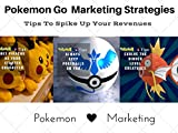 Pokemon Go Marketing Secret 4: Make Easy Money with Pokemon Go Movement